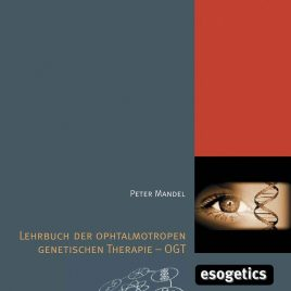Textbook of the Ophthalmotropic Genetic Therapy – OGT